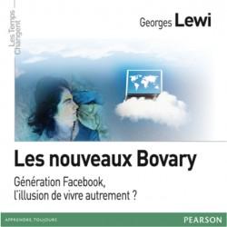 Après les X et les Y, la génération Facebook : des nouveaux Bovary ? Interview de Georges Lewi