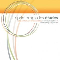 Le nouveau rendez-vous du monde des études marketing s'appelle Le Printemps des Etudes, et aura lieu les 5 et 6 avril 2012